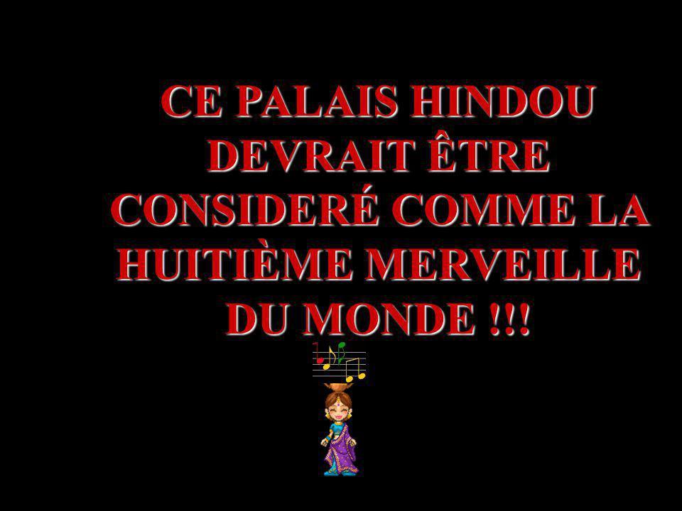 CE PALAIS HINDOU DEVRAIT ÊTRE CONSIDERÉ COMME LA HUITIÈME MERVEILLE DU MONDE !!!