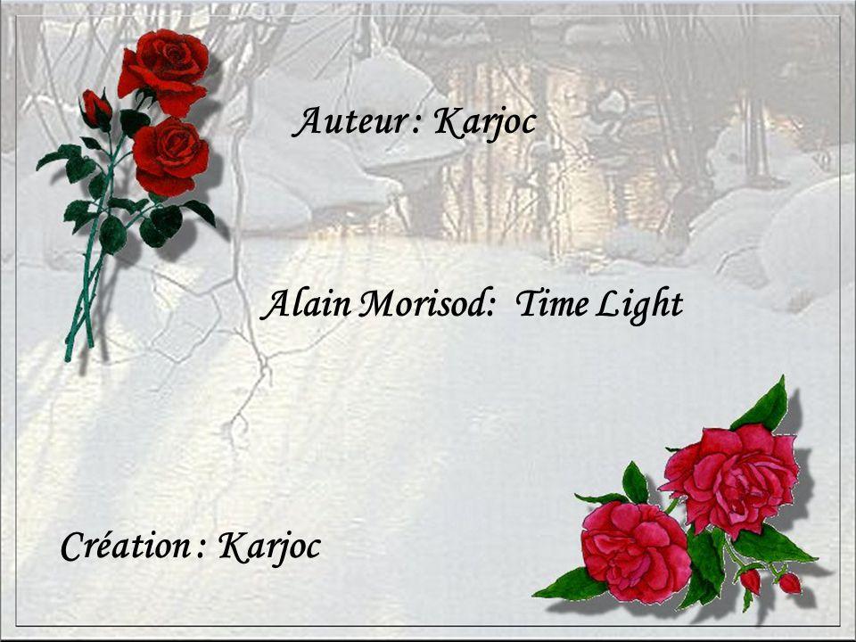 Auteur : Karjoc Alain Morisod: Time Light Création : Karjoc
