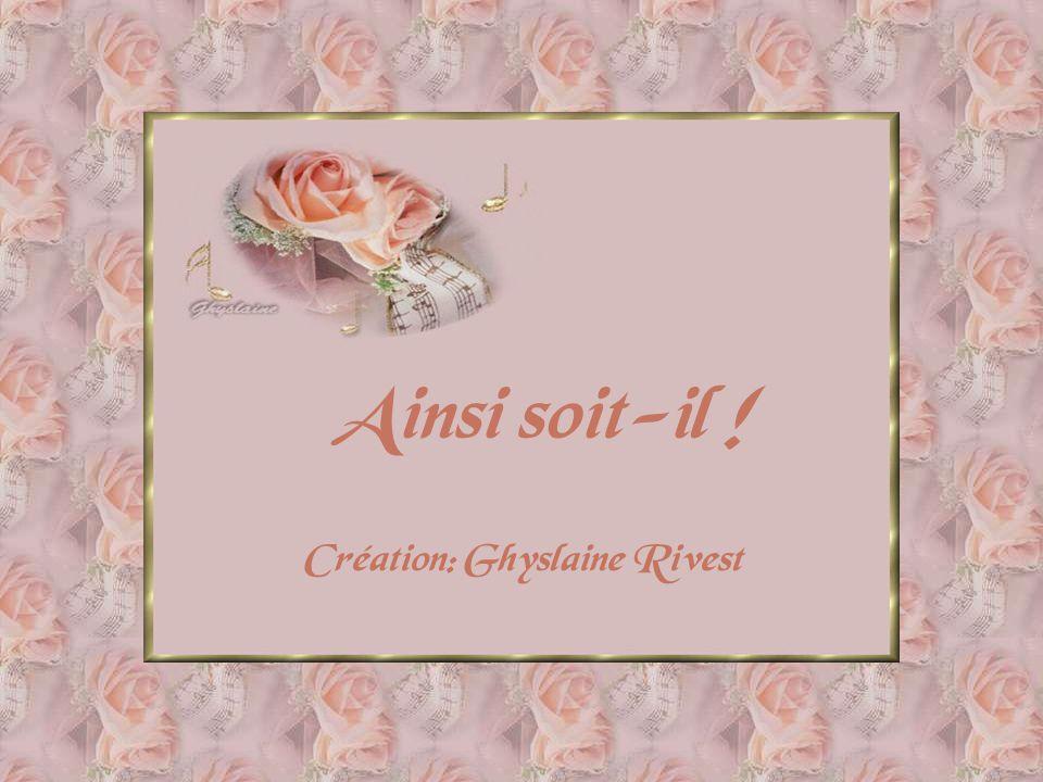 Création: Ghyslaine Rivest