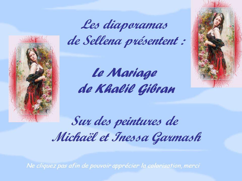 de Sellena présentent : Le Mariage de Khalil Gibran