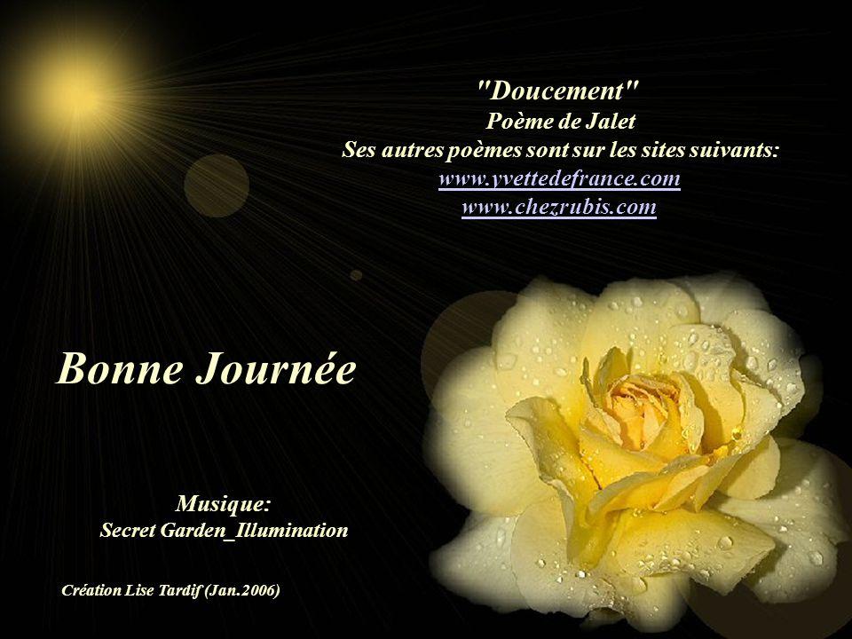 Bonne Journée Doucement Poème de Jalet