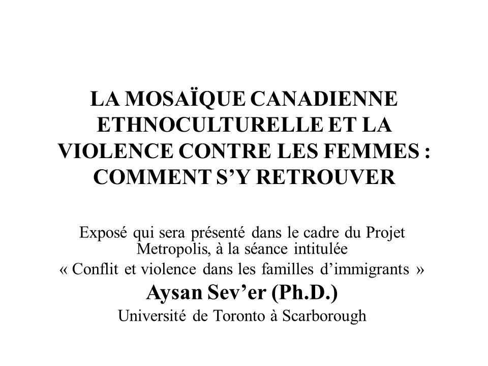 LA MOSAÏQUE CANADIENNE ETHNOCULTURELLE ET LA VIOLENCE CONTRE LES FEMMES : COMMENT S'Y RETROUVER