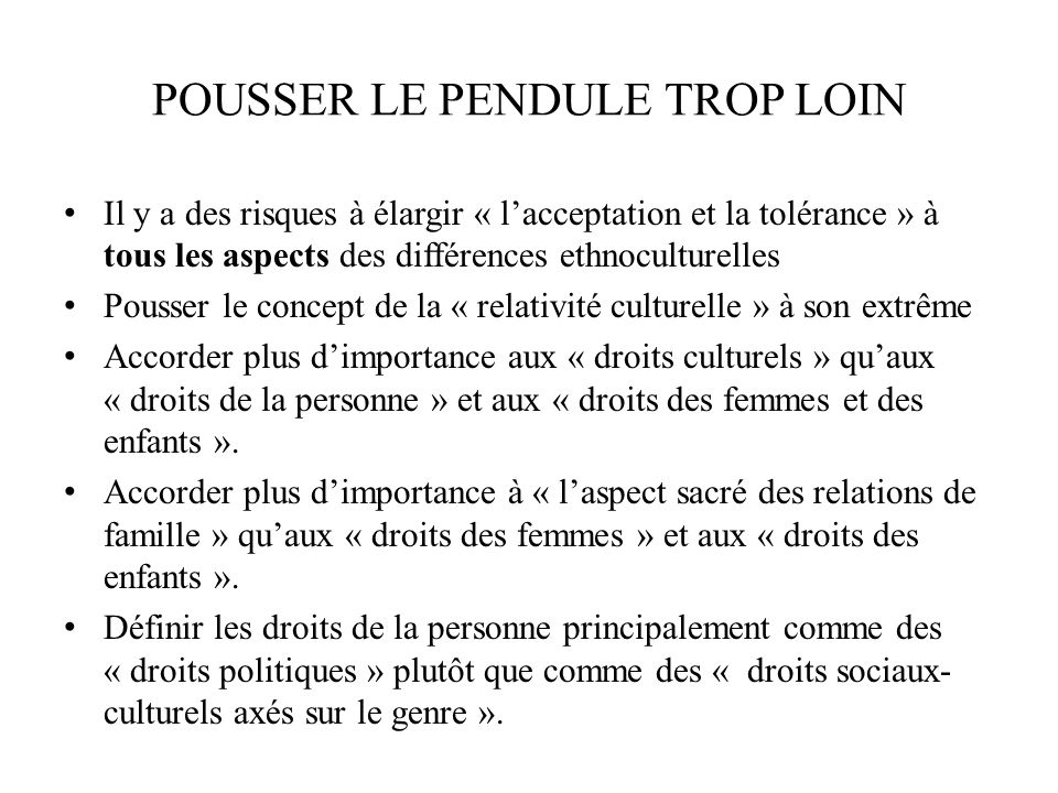 POUSSER LE PENDULE TROP LOIN