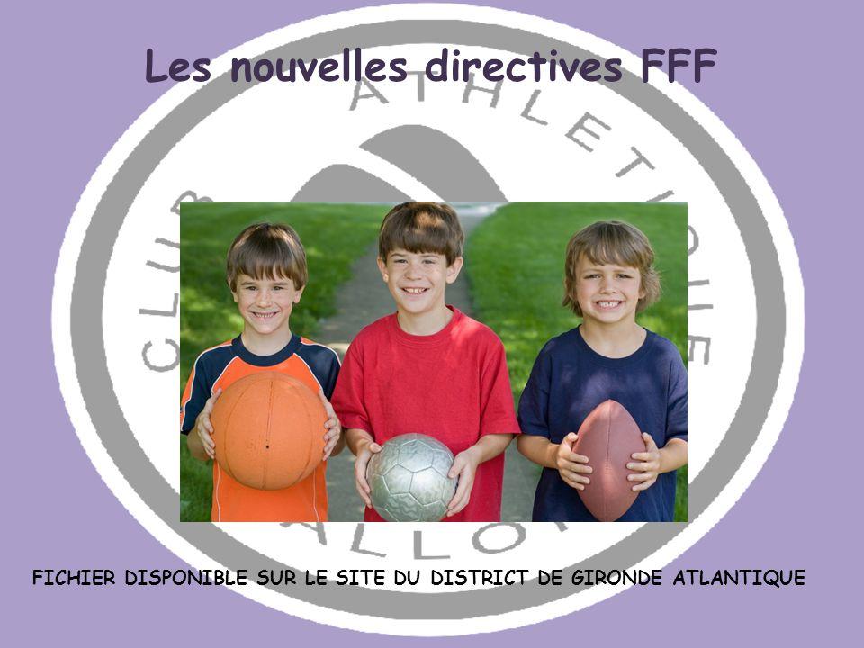 Les nouvelles directives FFF