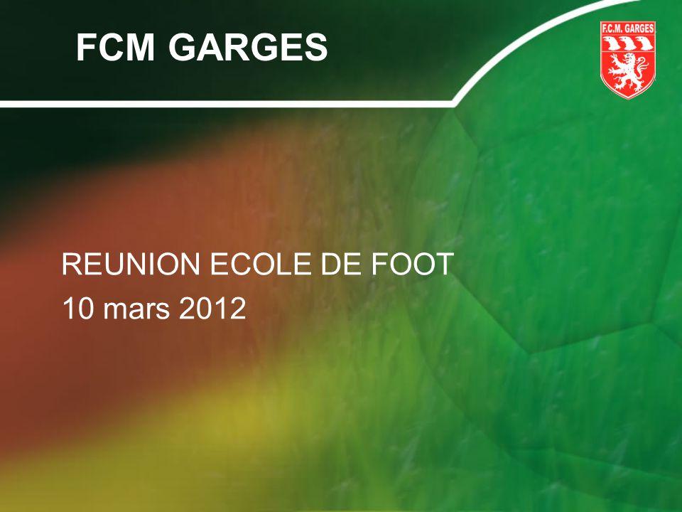 FCM GARGES REUNION ECOLE DE FOOT 10 mars 2012