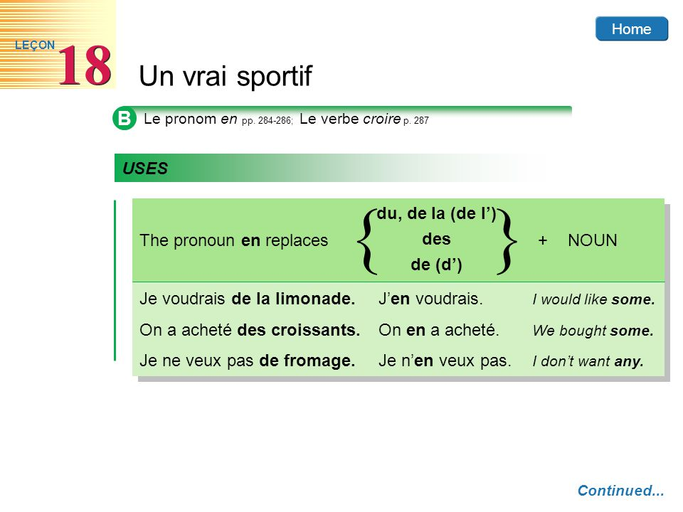 { } B USES du, de la (de l') des de (d') The pronoun en replaces