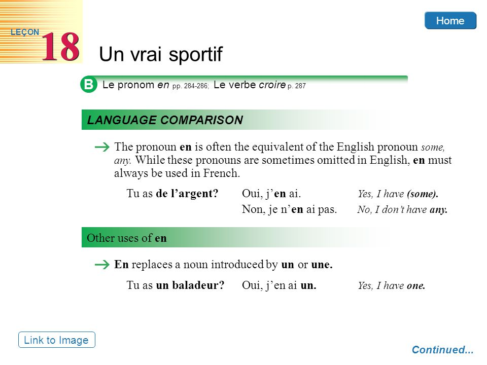 B Le pronom en pp. 284-286; Le verbe croire p. 287. LANGUAGE COMPARISON.