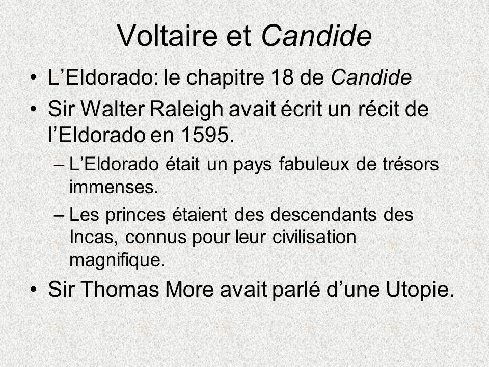 Voltaire et Candide L'Eldorado: le chapitre 18 de Candide