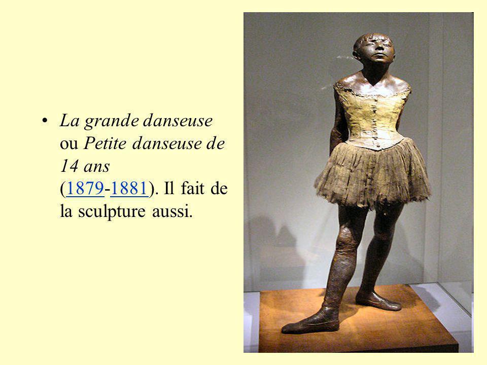 La grande danseuse ou Petite danseuse de 14 ans (1879-1881)