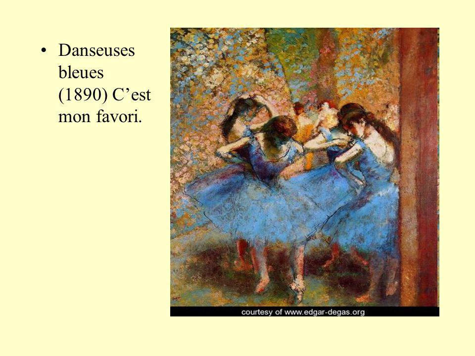 Danseuses bleues (1890) C'est mon favori.