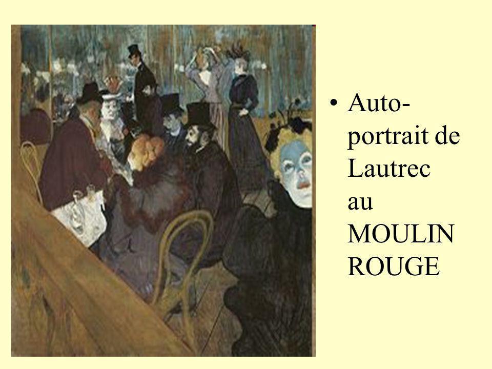 Auto-portrait de Lautrec au MOULIN ROUGE