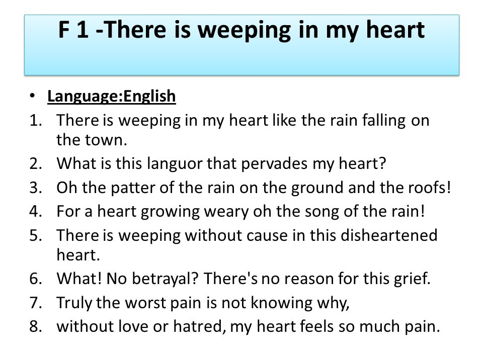 F 1 -There is weeping in my heart