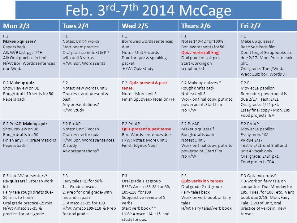 Feb. 3rd-7th 2014 McCage Mon 2/3 Tues 2/4 Wed 2/5 Thurs 2/6 Fri 2/7