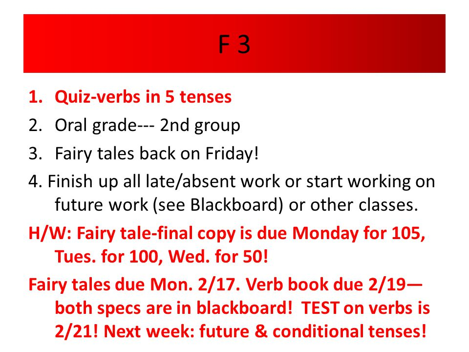 F 3 Quiz-verbs in 5 tenses Oral grade--- 2nd group