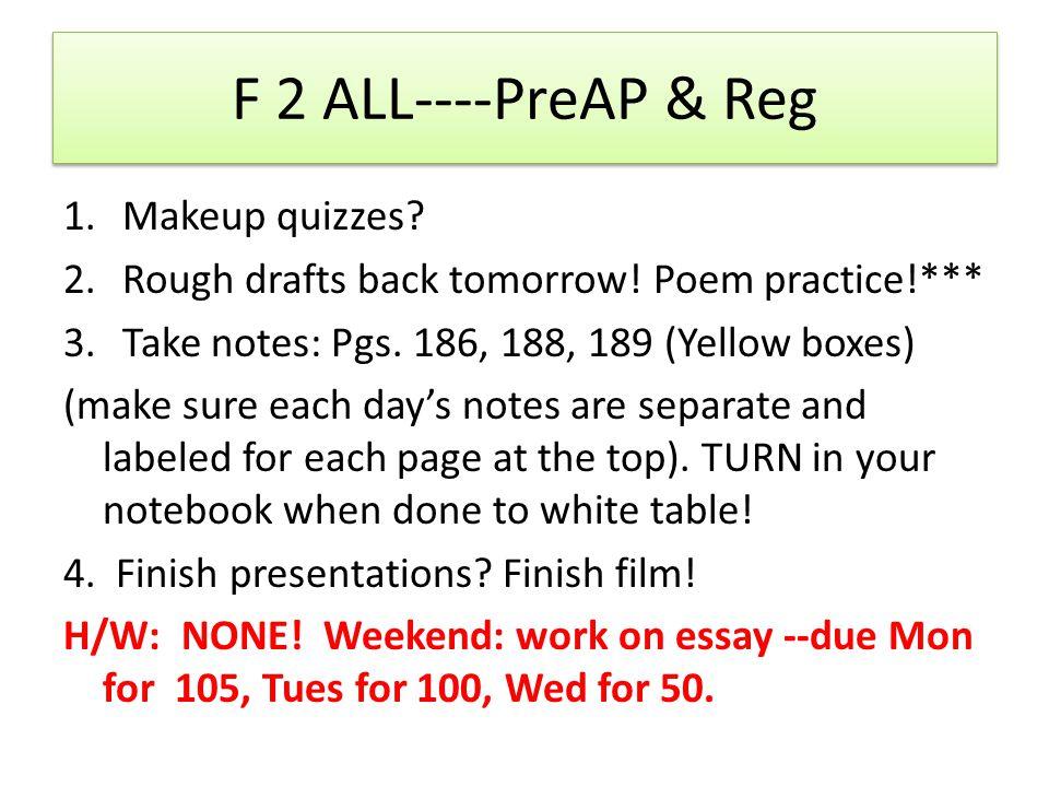 F 2 ALL----PreAP & Reg Makeup quizzes