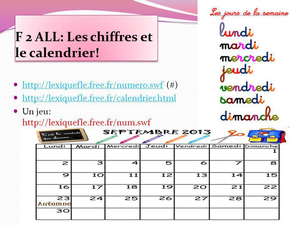 F 2 ALL: Les chiffres et le calendrier!
