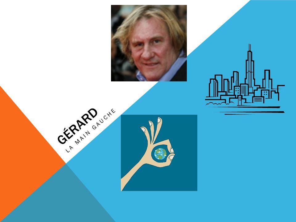 Gérard la main gauche