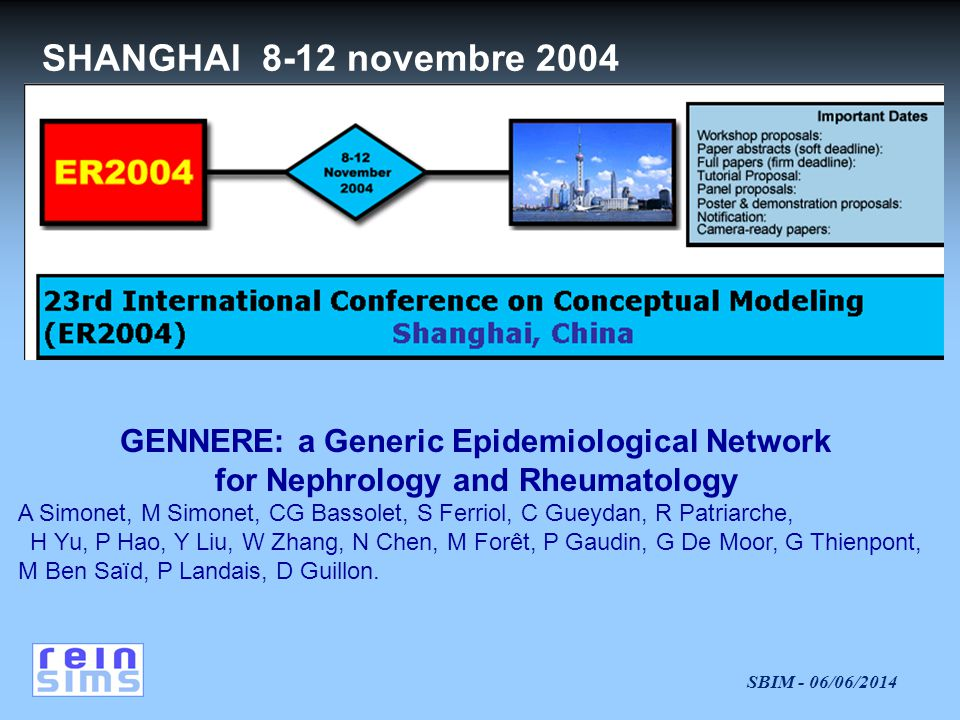 SHANGHAI 8-12 novembre 2004 GENNERE: a Generic Epidemiological Network
