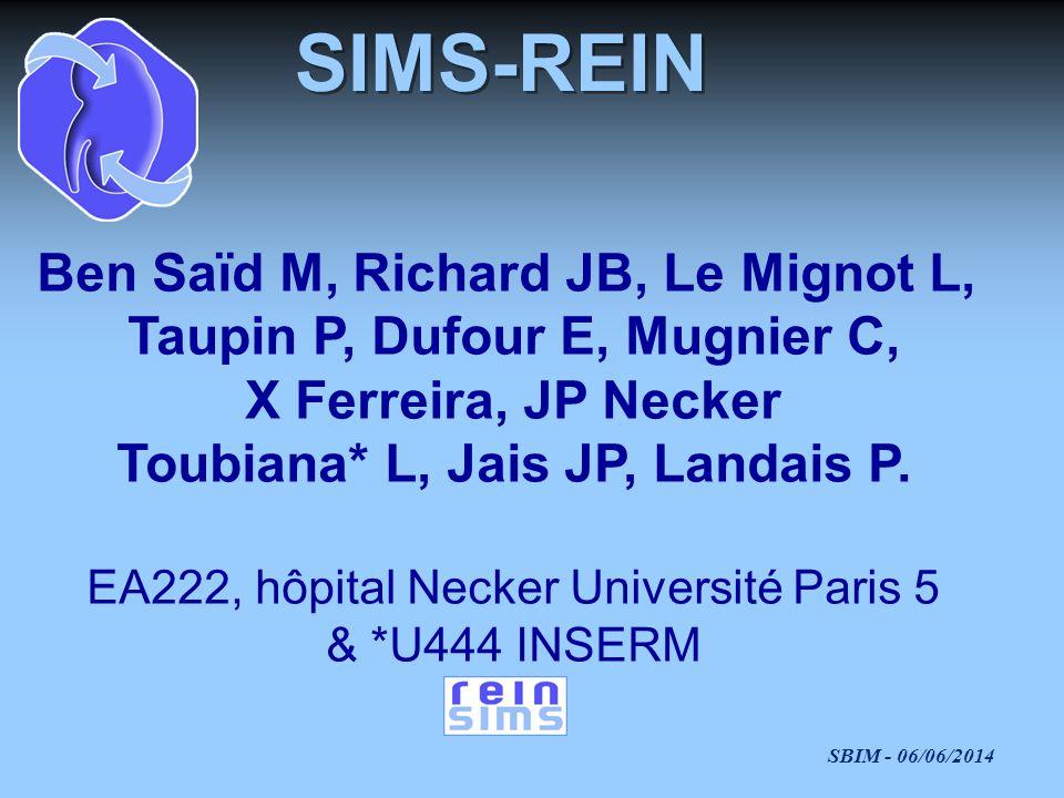 SIMS-REIN Ben Saïd M, Richard JB, Le Mignot L,