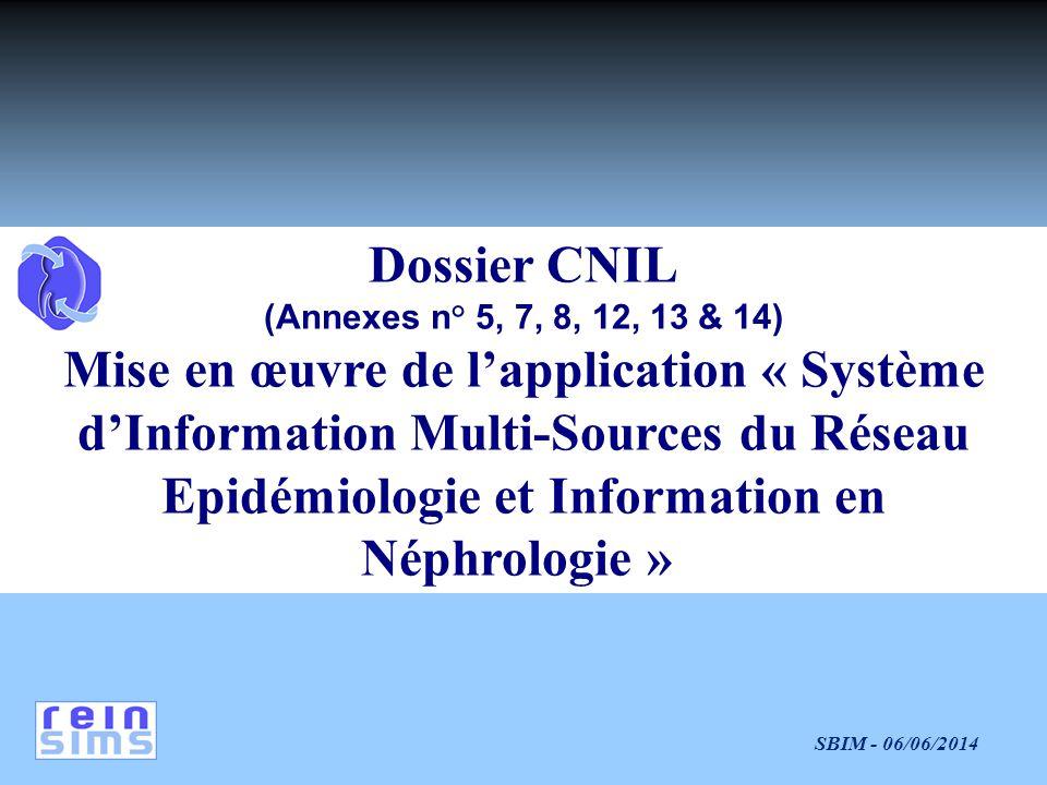 Dossier CNIL (Annexes n° 5, 7, 8, 12, 13 & 14)