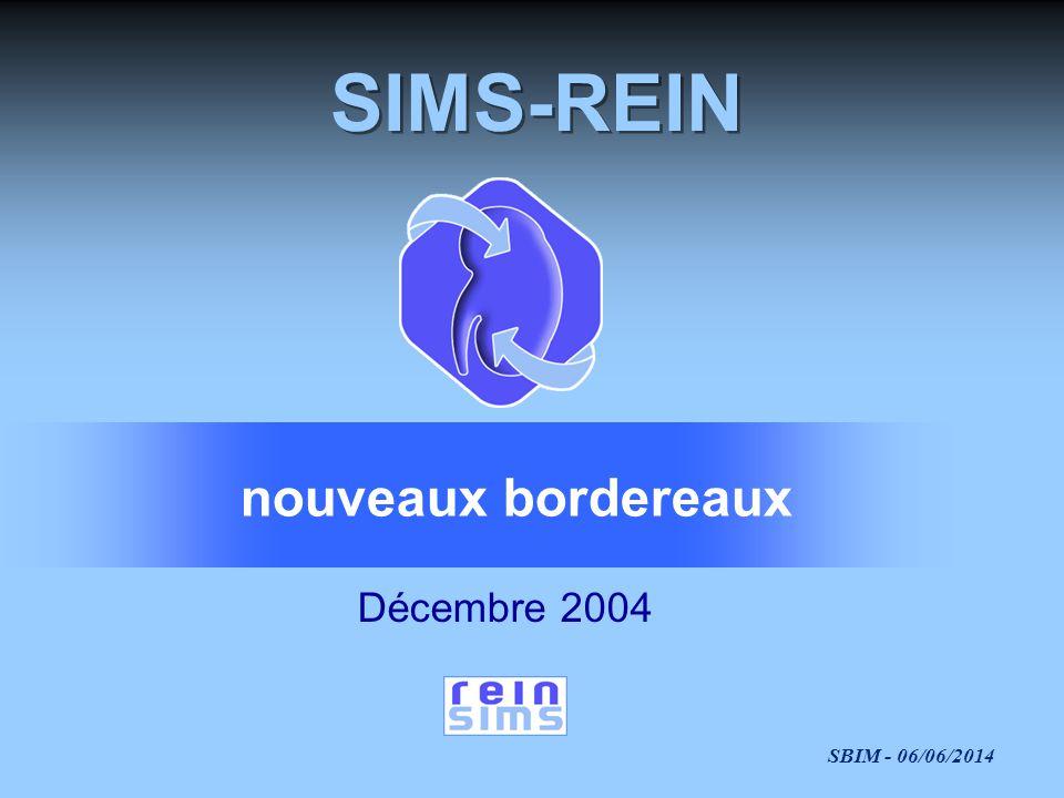 SIMS-REIN nouveaux bordereaux Décembre 2004