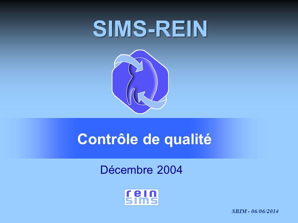 SIMS-REIN Contrôle de qualité Décembre 2004