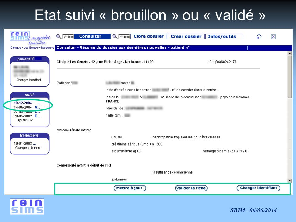 Etat suivi « brouillon » ou « validé »