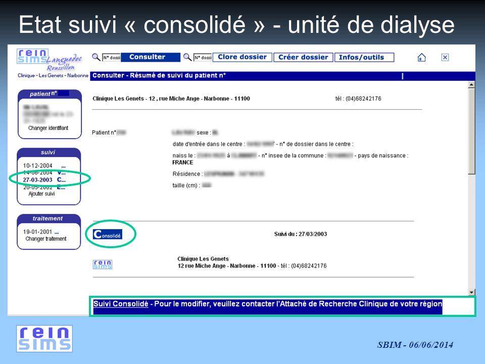 Etat suivi « consolidé » - unité de dialyse