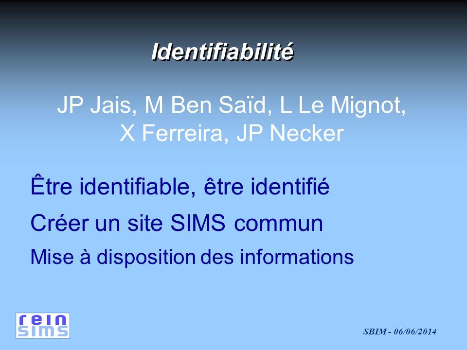 JP Jais, M Ben Saïd, L Le Mignot,