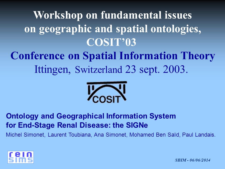 Workshop on fundamental issues on geographic and spatial ontologies,