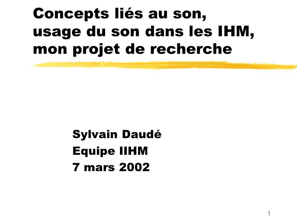 Sylvain Daudé Equipe IIHM 7 mars 2002