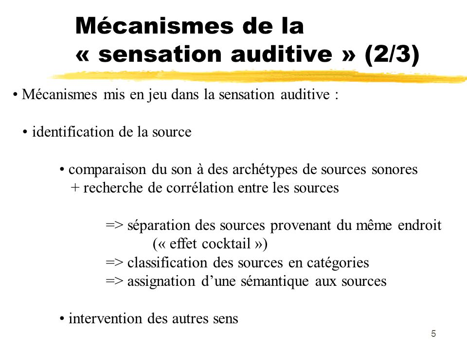 Mécanismes de la « sensation auditive » (2/3)