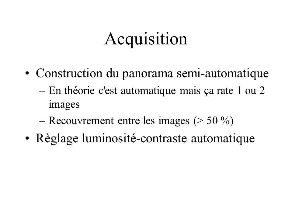 Acquisition Construction du panorama semi-automatique