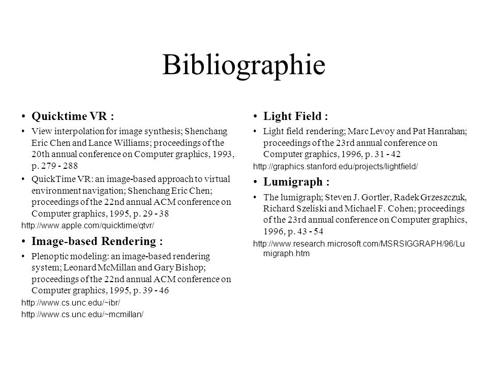 Bibliographie Quicktime VR : Image-based Rendering : Light Field :