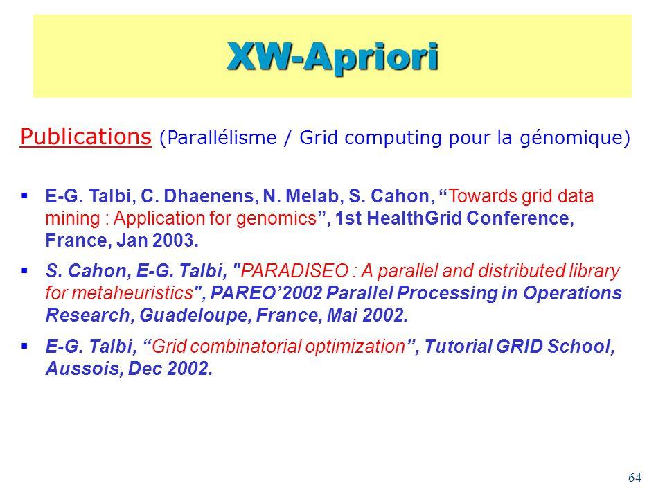 XW-Apriori Publications (Parallélisme / Grid computing pour la génomique)