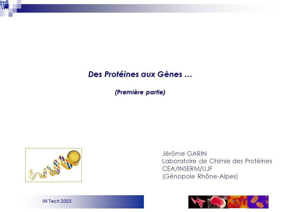 Des Protéines aux Gènes …