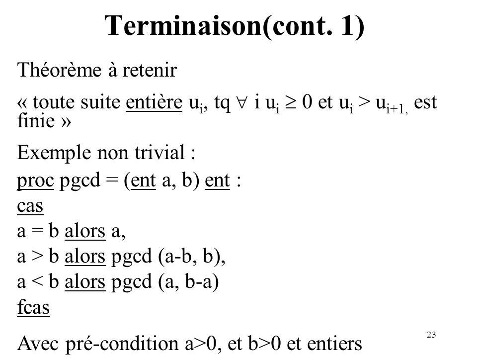 Terminaison(cont. 1) Théorème à retenir