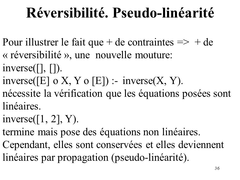 Réversibilité. Pseudo-linéarité