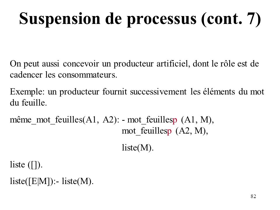 Suspension de processus (cont. 7)