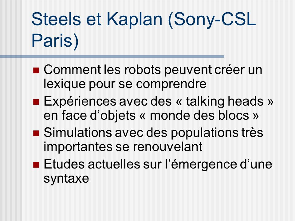 Steels et Kaplan (Sony-CSL Paris)
