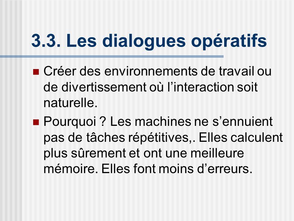3.3. Les dialogues opératifs