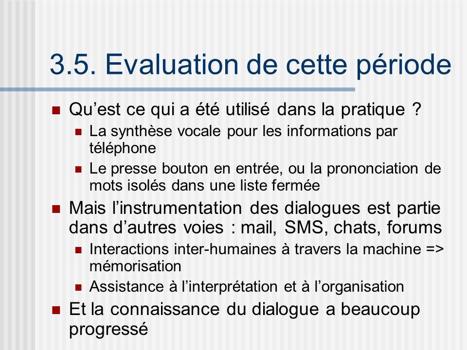3.5. Evaluation de cette période