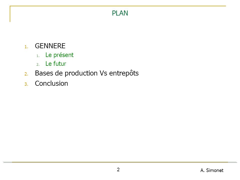 Bases de production Vs entrepôts Conclusion