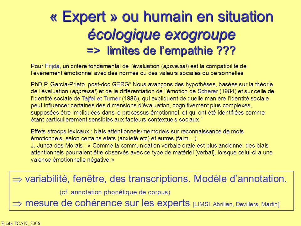 « Expert » ou humain en situation écologique exogroupe
