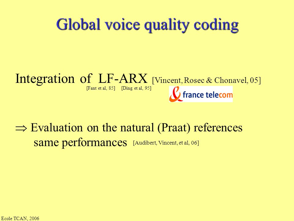 Global voice quality coding