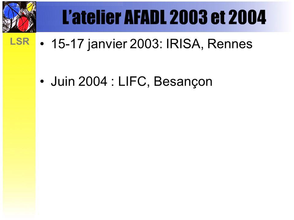 L'atelier AFADL 2003 et 2004 15-17 janvier 2003: IRISA, Rennes