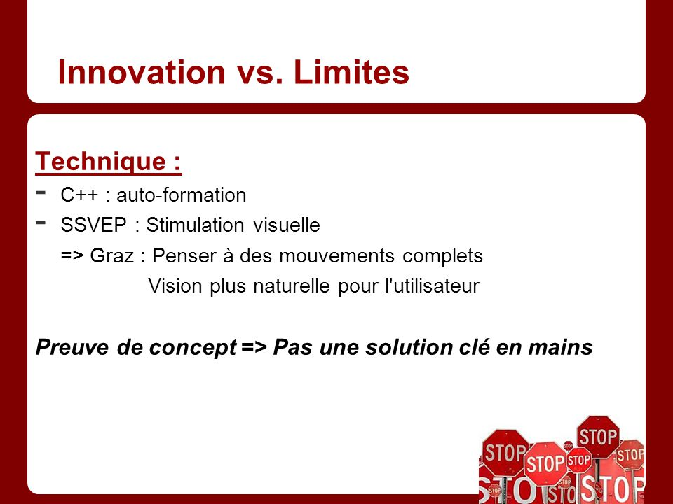 Innovation vs. Limites Technique :