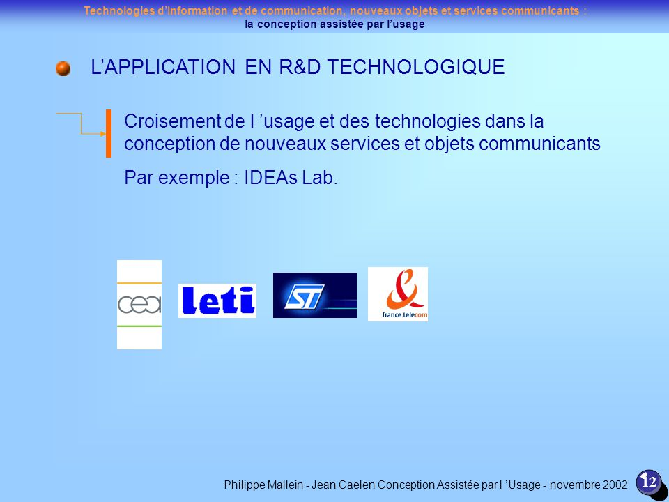 L'APPLICATION EN R&D TECHNOLOGIQUE