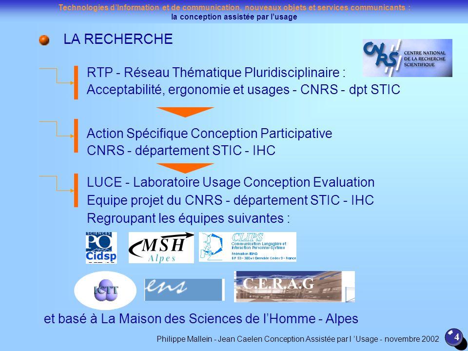 C.E.R.A.G LA RECHERCHE RTP - Réseau Thématique Pluridisciplinaire :