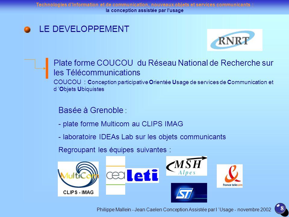 LE DEVELOPPEMENT Plate forme COUCOU du Réseau National de Recherche sur les Télécommunications.